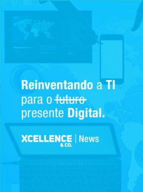 Reinventando a TI para o (futuro?) presente Digital.