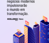 Modelos de negócios modernos impulsionarão o mundo em transformação